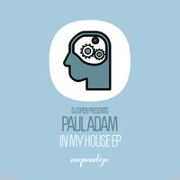 Paul Adam - In My House EP