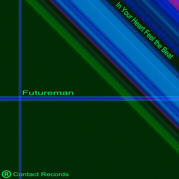 FUTUREMAN - In Your Heart Feel the Beat
