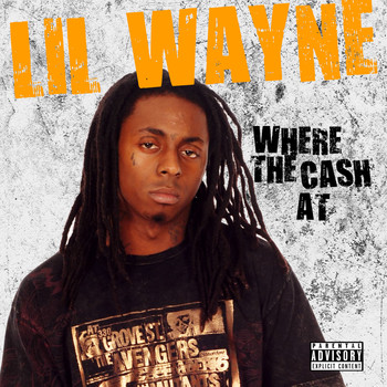 Lil Wayne - Where The Cash At