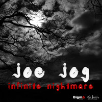 Joe Jog - Infinite Nightmare