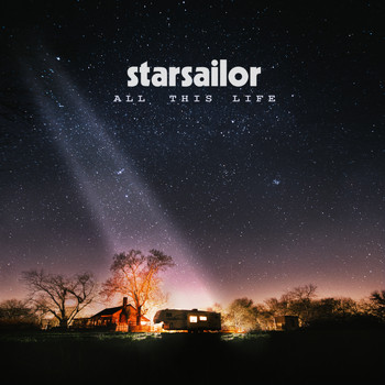 Starsailor - All This Life (Explicit)