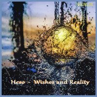 Heso - Wishes and Reality