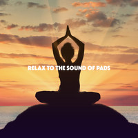 Meditation Awareness, Relaxing Music and Relaxing Music Therapy - Relax to the Sound of Pads