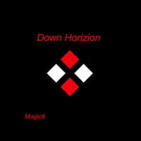 Magic6 - Down Horizion