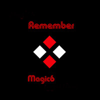Magic6 - Remember