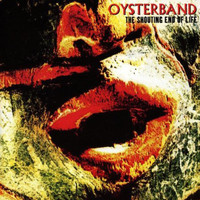 Oysterband - The Shouting End of Life