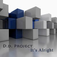 D.D. Project - It's Alright
