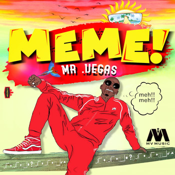 Mr. Vegas - Meme - Single