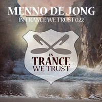 Menno de Jong - In Trance We Trust 022
