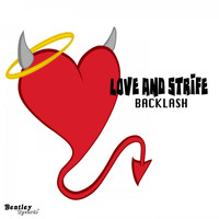 Backlash - Love and Strife