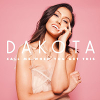 Dakota - Call Me When You Get This - EP