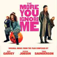 "Guy Garvey - Original Music From The Film ""The More You Ignore Me"""