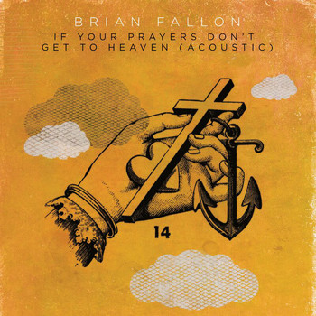 Brian Fallon - If Your Prayers Don't Get To Heaven (Acoustic)