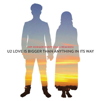 U2 - Love Is Bigger Than Anything In Its Way (HP. Hoeger Rusty Egan Remixes)