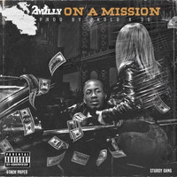 2milly - On a Mission (Explicit)