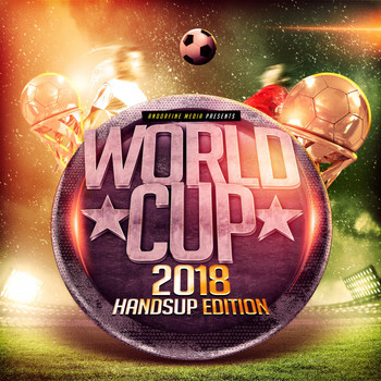 Various Artists - World Cup 2018 - Handsup Edition