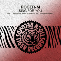 Roger-M - Sing for You