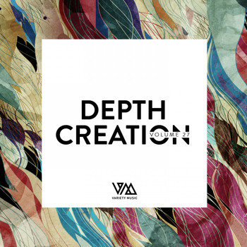Various Artists - Depth Creation, Vol. 27