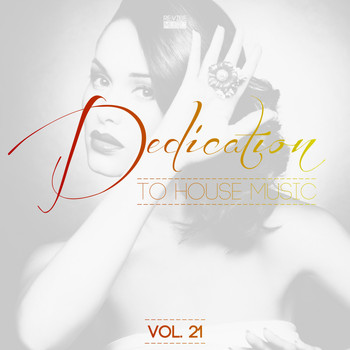 Various Artists - Dedication to House Music, Vol. 21