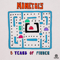 Ninetoes - 5 Years of Finder