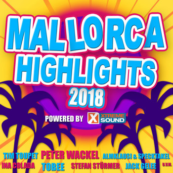 Various Artists - Mallorca Highlights 2018 Powered by Xtreme Sound (Explicit)