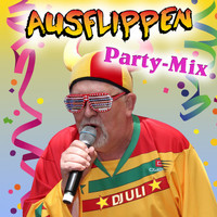 DJ Uli - Ausflippen (Party Mix)