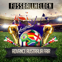 Fussballhelden - Advance Australia Fair (Australien Nationalhymne)