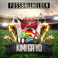 Fussballhelden - Kimi Ga Yo (Japan Nationalhymne)