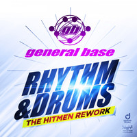 General Base - Rhythm & Drums (The Hitmen Rework)