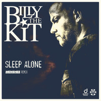 Billy The Kit - Sleep Alone