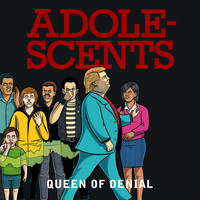 Adolescents - Queen of Denial