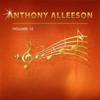Anthony Alleeson - Anthony Alleeson, Vol. 12