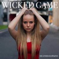 Heather Hawkins - Wicked Game