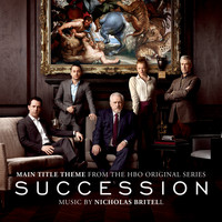 "Nicholas Britell - Succession (Main Title Theme) [From the HBO Original Series ""Succession""]"