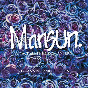 Mansun - Attack of the Grey Lantern (21st Anniversary)
