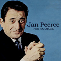 Jan Peerce - For You Alone