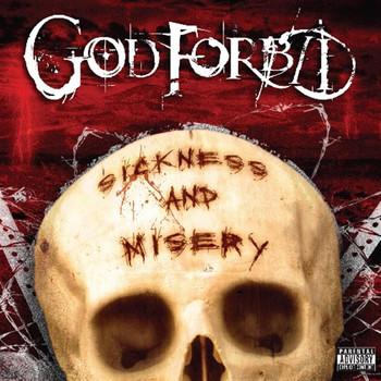 God Forbid - Sickness And Misery (Explicit)