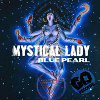 Blue Pearl - Mystical Lady