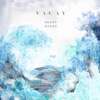 VACAY - Shaky Hands (Piano Version)