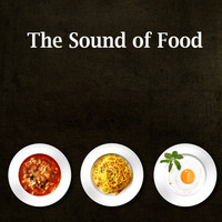 Sound Effects Factory - The Sound of Food