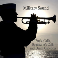 U.S. Navy Band - Military Sound - Bugle Calls, Boatswain's Calls and Drum Cadences