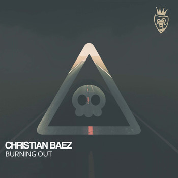 Christian Baez - Burning Out