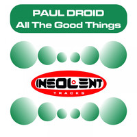 Paul Droid - All the Good Things