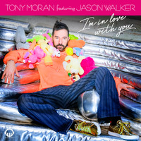 Tony Moran - I'm in Love with You