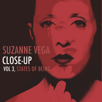Suzanne Vega - Close-Up, Vol. 3: States of Being