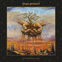 Kaya Project - Up from the Dust