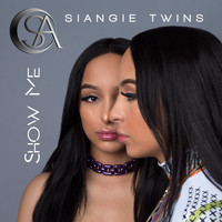 SiAngie Twins - Show Me
