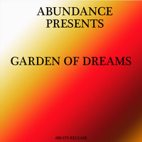 Abundance - Garden Of Dreams