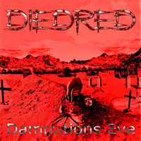 Diedred - Damnation's Eve (Explicit)
