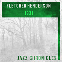 Fletcher Henderson And His Orchestra - 1931 (Live)